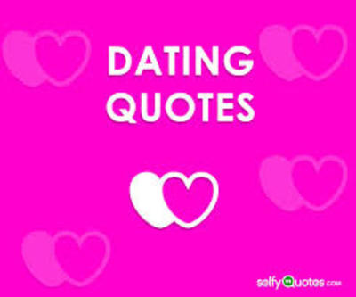 Good Motivational Quotes & Ideas for Dating